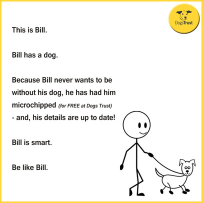 be smart like Bill - get your dog microchipped