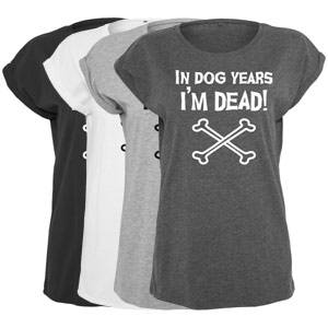 Women's Slogan Slouch Top - In Dog Years I'm Dead