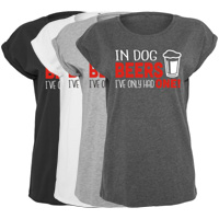 Women's Slogan Slouch Top - In Dog Beers I've Only Had One