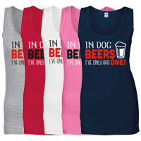 Women's Slogan Tank Top - In Dog Beers I've Only Had One