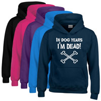 Unisex Slogan Hoodie - In Dog Years I'm Dead