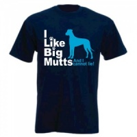 Unisex Slogan T-Shirt - I Like Big Mutts